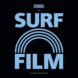 Surf Film by Inherent Bummer
